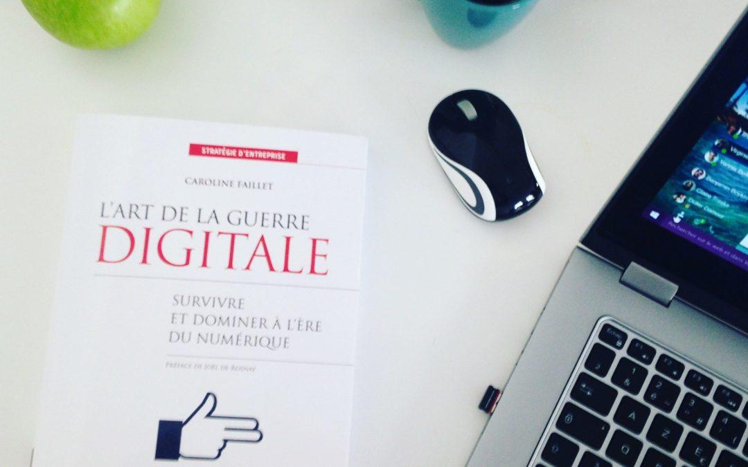 L'Art de la guerre digitale – Survivre et dominer à l'ère du numérique