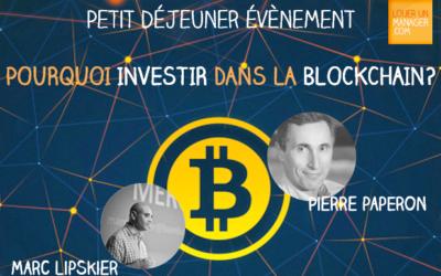 De retour de la conférence «Pourquoi investir dans la Blockchain?»
